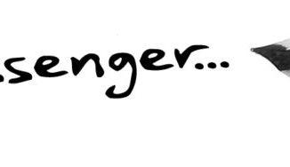 Dear Messenger...