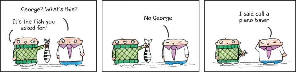 George & Brian: Something smells fishy