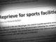Reprieve for sports facilities