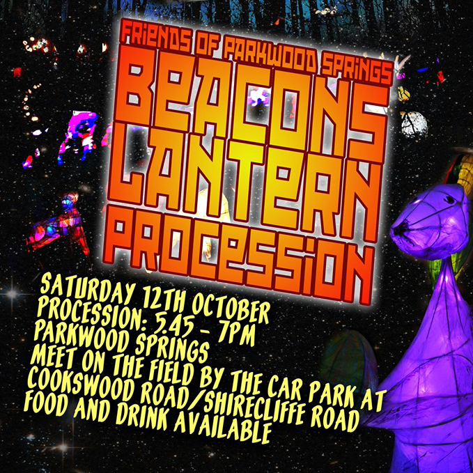 5th Beacons Lantern Procession on Saturday 12th October, setting off from the car park on Cooks Wood Road at 5.45pm. Or COME EARLY for Indian street food and coffee from 4.30pm.