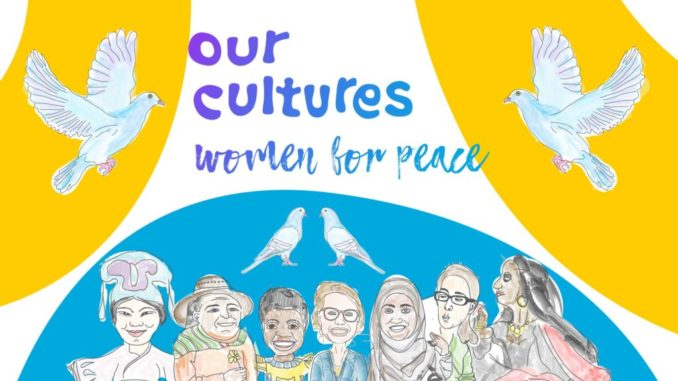 Our Cultures Women for Peace