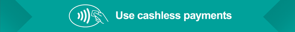 Use cashless payments