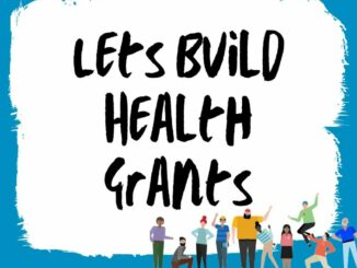 Let's Build Health Grants