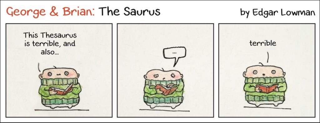 George and Brian cartoon - The Saurus