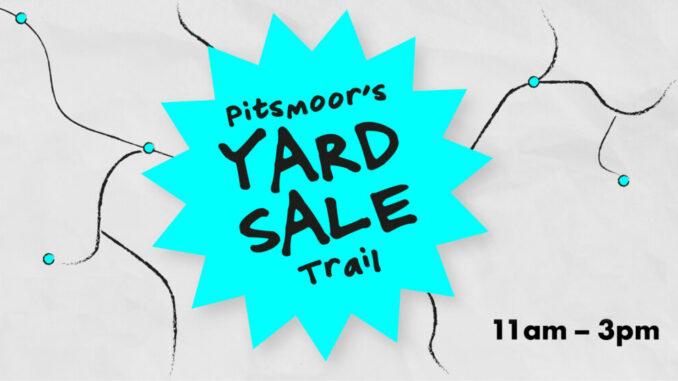 Pitsmoor's Yard Sale.